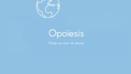 Opoiesis